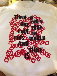 There Is Only One True Love In This World And That Is Chaos WKSJ Seditionaries shirt