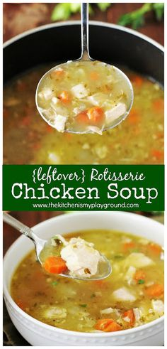 {Leftover} Rotisserie Chicken Soup ~ store-bought rotisserie chickens make the BEST chicken soup and give such wonderful, rich flavor!! Pure comfort food in a bowl. #chickensoup #chickensouprecipes #rotisseriechicken #homemadechickensoup #souprecipes  www.thekitchenismyplayground.com