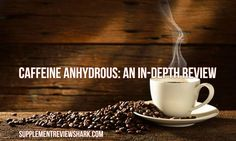 Find out everything you need to know about #caffeine. Caffeine Anhydrous: An In-Depth Review: http://www.supplementreviewshark.com/caffeine-anhydrous/