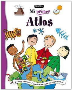 Mi primer Atlas / My First Atlas (Spanish Edition)