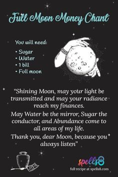 'Moon Boon Chant': Full Moon Wiccan Magic to Attract Money Powerful Money Spells, Money Spells That Work, Spells That Really Work, Full Moon Spells, Full Moon Ritual, Wish Spell, Easy Love Spells, Moon Activities, Prosperity Spell