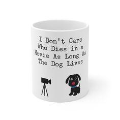 Best Dog Mug Movies Pet Coffee Tea Cup - 11oz