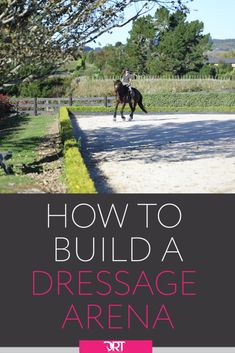 How To Build A Dressage Arena - Best Equitation Horse Horse Arena, Horse Stables, Horse Farms, Horse Shelter, Dressage, Horse Riding Tips, Horse Tips, Indoor Arena, Horse Property