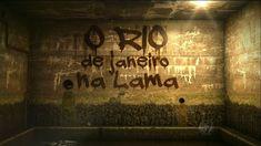COMPLETO (HD) O RIO DE JANEIRO NA LAMA - JORNAL DA RECORD