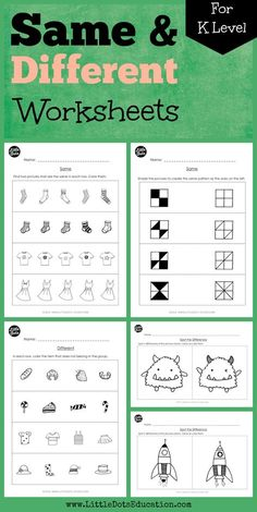 Download worksheets and activities to teach the concept of same and different to kindergarten or preschool class. Learn to visually discriminate objects and patterns that are same or different in a group, spot differences in two similar pictures and create same patterns.