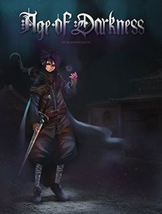 Age of Darkness: Book 1 by [Chen, Brandon]