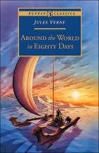 Around the World in Eighty Days Online Summary Study Guide with discussion questions, chapter summaries and notes
