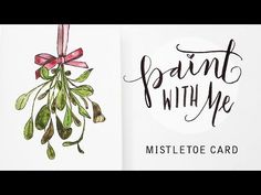 PAINT WITH ME: Watercolour Mistletoe Christmas Card (Beginner, Easy Watercolor Tutorial) - YouTube