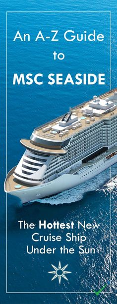 Everything you need to know about MSC Cruises newest ship - MSC SEASIDE