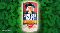 Quaker OatsQuaker Oats sued over glyphosate found in its 'all natural' oats... the truth is starting to come out about widespread glyphosate contamination of the food supply