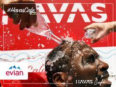 Thanks Evian Water! #HavasCafe