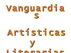 Vanguardias Artísticas  y  Literarias