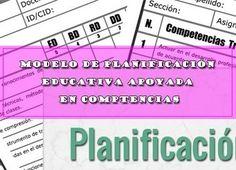 MODELO DE PLANIFICACIÓN EDUCATIVA APOYADA EN COMPTENCIAS   DOCENTES 2.0