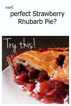 Perfect Pies and Pastry creates a delicious sweet and tart recipe for strawberry rhubarb pie.