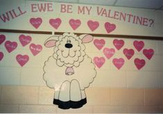 will ewe be my valentine bulletin board