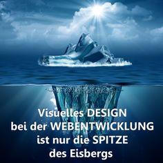 Visuelles Design bei der Webentwicklung ist nur die Spitze des Eisbergs