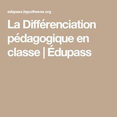 La Différenciation pédagogique en classe | Édupass