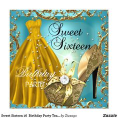 Sweet Sixteen 16 Birthday Party Teal Gold Dress Card Sweet Sixteen Sweet 16 Birthday Party Dress Gown Teal Blue Gold Shoes High Heels Invitation All Occasions Party 16th. sweet, sixteen, 16th, birthday party, sweet sixteen, sweet 16, 16th birthday, girls birthday party, sweet 16 birthday party, girls 16th birthday, girls party, girls birthday, elegant birthday party, birthday, party, dress, gown, teal, blue, gold, high, heels, parties, elegant, zizzago, customizable, template, designer…