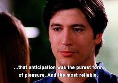 "Love this whole quote from Dawson's Creek quote... ""Flaubert believed that anticipation was the purest form of pleasure. And the most reliable. And that while the things that actually happen to you would invariable disappoint, the things that never happened to you would never dim, never fade. They would always be engraved in your heart with a sort of sweet sadness."""