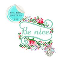 """Typography and floral """"Be Nice"""" Cross Stitch Pattern. on Etsy, $5.56 CAD"""