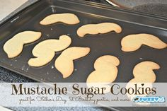 mustache sugar cookies - perfect for Father's Day or a birthday, boy party