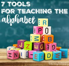 7 Tools for Teaching the Alphabet - the best tools you need for teaching your little one the alphabet!