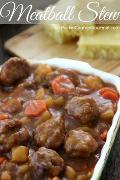 Meatball Stew | Recipe on PocketChangeGourmet.com