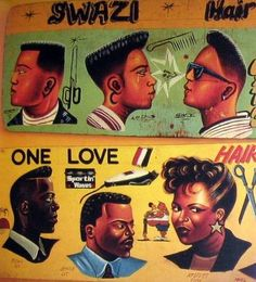 GAHS : Global African HairStory : Honoring Our Legacy & Future: From Africa 2 The World: The Art, Love & War in our HairStory #InOurRoots #OfOurRoots #SignBoards