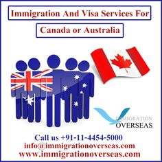 Get to help your #immigration and #visa services for #Canada or #Australia.