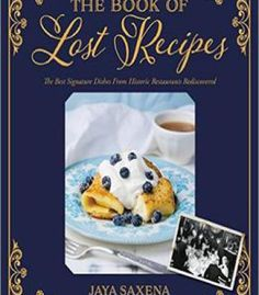 Miami spice the new florida cuisine pdf cookbooks pinterest the book of lost recipes the best signature dishes from historic restaurants rediscovered pdf forumfinder Choice Image