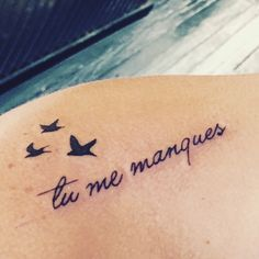 """Tattoo for my sister ...""""tu me manques""""...in French means """"you are missing from me"""" ❤️"""