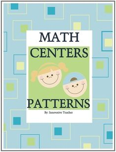 Math Centers Patterns - Common Core