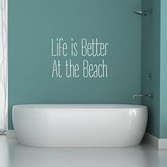 """Life Is Better At The Beach"""""""" Vinyl Wall Decal"""