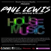 PLAYING LIVE ON WORLDDANCEFM.COM 12/05/18 *75 by PAUL LEWIS on SoundCloud