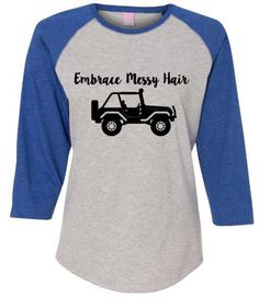 Embrace Messy Hair Jeep Hair Dont Care Jeepher Jeeper Jeep Wrangler Jeep Rubicon Baseball Tee Jeep Tshirt - Street Fashion, Casual Style, Latest Fashion Trends - Street Style and Casual Fashion Trends Jeep Wrangler Unlimited, Jeep Rubicon, Jeep Jeep, Wrangler Sport, Jeep Clothing, Jeep Parts, Jeep Accessories, Jeep Life, My Ride