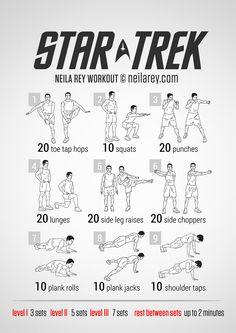 """Star Trek Workout """"On the USS Starship Enterprise fitness was important long before there was a Holodeck for the crew to stretch their legs in. What with Kahn going a little batty and all, you had to..."""
