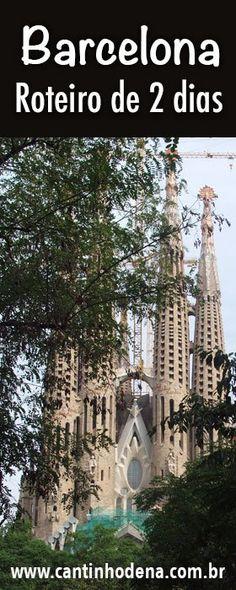 Roteiro de 2 dias em Barcelona, uma cidade super charmosa e cheia de alto astral. #roteiro #espanha #barcelona