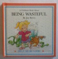 Being Wasteful