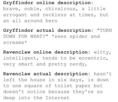 I am Ravenclaw and I always will be