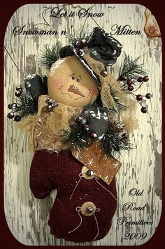 New pattern for Christmas/Winter 09 by Old Road Primitives! Greet your guest this Holiday Season with this darling Snowman Door Greeter! This
