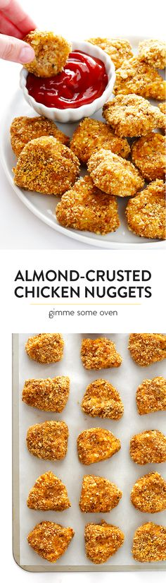 Almond-Crusted Chicken Nuggets -- easy to make, baked instead of fried, and irresistibly delicious! | gimmesomeoven.com