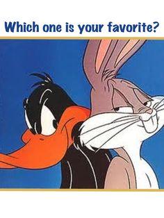 Daffy Duck or Bugs Bunny ;)