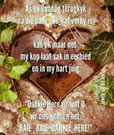Positive Thoughts, Deep Thoughts, Baie Dankie, Afrikaanse Quotes, Goeie Nag, Goeie More, Inspirational Qoutes, Soul Quotes, Dream Quotes
