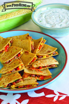 Veggie Quesadillas with Cilantro Yogurt Dip - Food Hero recipe - KID APPROVED! Easy to make
