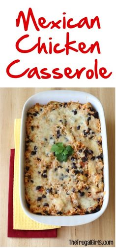 Mexican Chicken Casserole Recipe! ~ from TheFrugalGirls.com ~ this easy casserole makes the perfect family dinner! #recipes #casseroles #thefrugalgirls