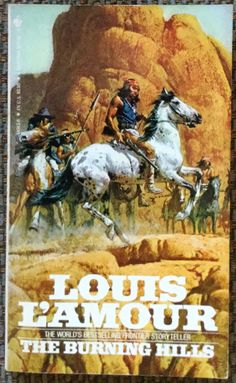 The Burning Hills by Louis L'Amour - a paperback published by Bantam Book (1971).