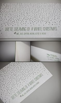 Dreaming of a white Christmas - custom letterpress holiday cards.