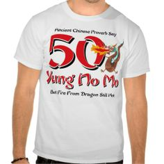 Yung No Mo 50th Birthday Tee Shirt