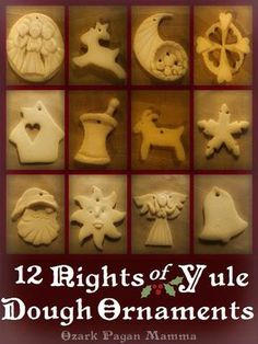 12 Nights of Yule Dough Ornaments - Winter Bucket List Yule Crafts, Wiccan Crafts, Holiday Crafts, Magic Crafts, Dyi Crafts, Holiday Activities, Holiday Ideas, Pagan Christmas, Christmas Fun