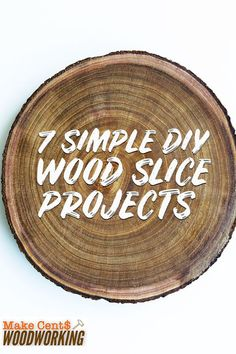Wood slices can be crafted into many things, from centerpieces to ornaments. here are seven simple DIY wood slice projects you can craft. Wood Projects That Sell, Woodworking Projects That Sell, Diy Wood Projects, Woodworking Hacks, Woodworking Supplies, Popular Woodworking, Wood Log Crafts, Wood Slice Crafts, Natural Wood Crafts
